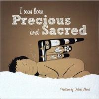 5365.i-was-born-precious-and-sacred.main